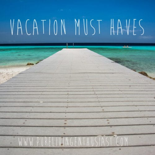 What to bring on vacation